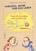 Carlotta, Henri und das Leben, Beckmann, Anette, Tulipan Verlag GmbH, EAN/ISBN-13: 9783864292910