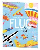 Carls unglaubliches Flug-Lexikon, Johanson, Carl, Aladin Verlag GmbH, EAN/ISBN-13: 9783848901500
