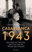 Casablanca 1943, Pötzl, Norbert F, Siedler, Wolf Jobst, Verlag, EAN/ISBN-13: 9783827500885