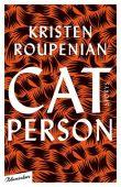 Cat Person, Roupenian, Kristen, blumenbar Verlag, EAN/ISBN-13: 9783351050573