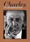 Charles Schumann, Schumann, Charles, Schirmer/Mosel Verlag GmbH, EAN/ISBN-13: 9783829605663