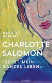 Charlotte Salomon, Greiner, Margret, Knaus, Albrecht Verlag, EAN/ISBN-13: 9783813507218