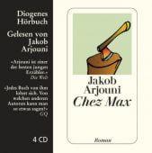 Chez Max, Arjouni, Jakob, Diogenes Verlag AG, EAN/ISBN-13: 9783257800609