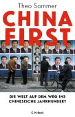 China First, Sommer, Theo, Verlag C. H. BECK oHG, EAN/ISBN-13: 9783406734830