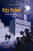 City Crime - Vermisst in Florenz 1, Schlüter, Andreas, Tulipan Verlag GmbH, EAN/ISBN-13: 9783864291555