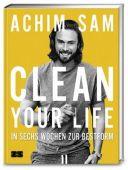 Clean your life, Sam, Achim/Hamm, Michael (Prof. Dr.)/Geisler, Stephan (Prof. Dr.) u a, EAN/ISBN-13: 9783898834704