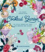 Cocktail Garten, Loveday, Ed, Gerstenberg Verlag GmbH & Co.KG, EAN/ISBN-13: 9783836921459