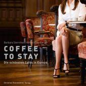Coffe to stay, Sternthal, Barbara/Eisenberger, Harald, Christian Brandstätter, EAN/ISBN-13: 9783850332026