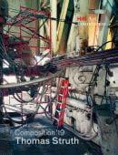 Composition '19, Struth, Thomas, Schirmer/Mosel Verlag GmbH, EAN/ISBN-13: 9783829608749