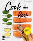 Cook this Book, Hiekmann, Stefanie, Edition Michael Fischer GmbH, EAN/ISBN-13: 9783863559199