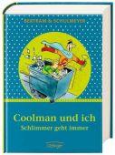 Coolman und ich - Schlimmer geht immer, Bertram, Rüdiger, Verlag Friedrich Oetinger GmbH, EAN/ISBN-13: 9783789158681
