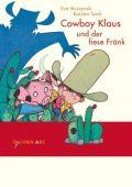 Cowboy Klaus und der fiese Fränk, Muszynski, Eva/Teich, Karsten, Tulipan Verlag GmbH, EAN/ISBN-13: 9783939944362