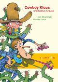 Cowboy Klaus und Kaktus Krause, Muszynski, Eva, Tulipan Verlag GmbH, EAN/ISBN-13: 9783864292798