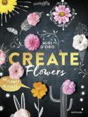 Create Flowers!, Mixtvision Mediengesellschaft mbH., EAN/ISBN-13: 9783958541092