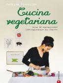 Cucina vegetariana, Vicenzino, Cettina, Christian Verlag, EAN/ISBN-13: 9783862444953