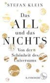 Das All und das Nichts, Klein, Stefan, Fischer, S. Verlag GmbH, EAN/ISBN-13: 9783103972610