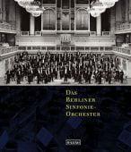 Das Berliner Sinfonie-Orchester, Nicolai Verlag, EAN/ISBN-13: 9783875842401