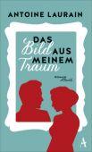 Das Bild aus meinem Traum, Laurain, Antoine, Atlantik Verlag, EAN/ISBN-13: 9783455650457