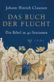 Das Buch der Flucht, Claussen, Johann Hinrich, Verlag C. H. BECK oHG, EAN/ISBN-13: 9783406726903