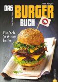 Das Burger-Buch, Wanjura, Bodo/Meisen, Michael, Christian Verlag, EAN/ISBN-13: 9783862446766