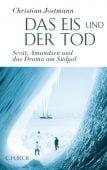 Das Eis und der Tod, Jostmann, Christian, Verlag C. H. BECK oHG, EAN/ISBN-13: 9783406620942