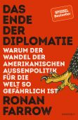 Das Ende der Diplomatie, Farrow, Ronan, Rowohlt Verlag, EAN/ISBN-13: 9783498020064