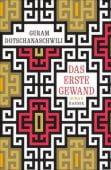 Das erste Gewand, Dotschanaschwili, Guram, Carl Hanser Verlag GmbH & Co.KG, EAN/ISBN-13: 9783446260139