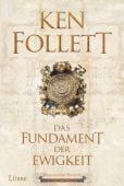 Das Fundament der Ewigkeit, Follett, Ken, Bastei Lübbe AG, EAN/ISBN-13: 9783785726006