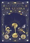 Das Gehirn, Farinella, Matteo/Ros, Hana, Verlag Antje Kunstmann GmbH, EAN/ISBN-13: 9783956142642