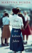 Das Glück der kalten Jahre, Bunda, Martyna, Suhrkamp, EAN/ISBN-13: 9783518428870