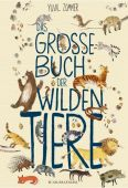 Das große Buch der wilden Tiere, Fischer Sauerländer, EAN/ISBN-13: 9783737355049