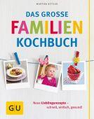 Das große Familienkochbuch, Kittler, Martina, Gräfe und Unzer, EAN/ISBN-13: 9783833822612