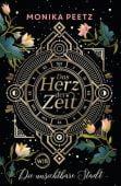Das Herz der Zeit - Die unsichtbare Stadt, Peetz, Monika, Wunderlich, Rainer Verlag, EAN/ISBN-13: 9783805200332