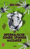 Das infernalische Zombie-Spinnen-Massaker, Wong, David, Walde + Graf, EAN/ISBN-13: 9783849300760