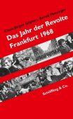 Das Jahr der Revolte, Göpfert, Claus-Jürgen/Messinger, Bernd, Schöffling & Co. Verlagsbuchhandlung, EAN/ISBN-13: 9783895616655