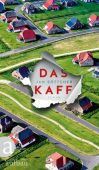 Das Kaff, Böttcher, Jan, Aufbau Verlag GmbH & Co. KG, EAN/ISBN-13: 9783351037161