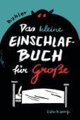 Das kleine Einschlafbuch für Große, Mahler, Nicolas, Suhrkamp, EAN/ISBN-13: 9783518467237