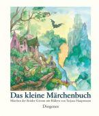 Das kleine Märchenbuch, Hauptmann, Tatjana, Diogenes Verlag AG, EAN/ISBN-13: 9783257012446