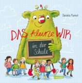 Das kleine WIR in der Schule, Kunkel, Daniela, Carlsen Verlag GmbH, EAN/ISBN-13: 9783551519375