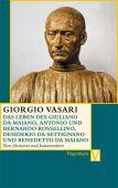 Das Leben des Giuliano da Maiano, Rossellino, Desiderio da Settignano und Benedetto da Maiano, EAN/ISBN-13: 9783803150578