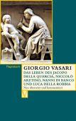 Das Leben des Jacopo della Quercia, Niccolò Aretino, Nanni di Banco und Luca della Robbia, EAN/ISBN-13: 9783803150493