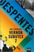 Das Leben des Vernon Subutex 2, Despentes, Virginie, Verlag Kiepenheuer & Witsch GmbH & Co KG, EAN/ISBN-13: 9783462052848