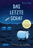 Das letzte Schaf, Hub, Ulrich, Carlsen Verlag GmbH, EAN/ISBN-13: 9783551553843