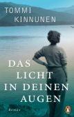 Das Licht in deinen Augen, Kinnunen, Tommi, Penguin Verlag Hardcover, EAN/ISBN-13: 9783328600787
