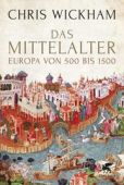 Das Mittelalter, Wickham, Chris, Klett-Cotta, EAN/ISBN-13: 9783608962086