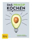 Das Prinzip Kochen, Mangold, Matthias F/Walsh, Nicola, Gräfe und Unzer, EAN/ISBN-13: 9783833857201