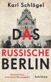 Das russische Berlin, Schlögel, Karl, Suhrkamp, EAN/ISBN-13: 9783518428566