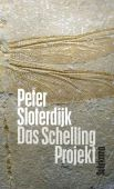 Das Schelling-Projekt, Sloterdijk, Peter, Suhrkamp, EAN/ISBN-13: 9783518425244