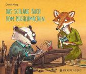 Das schlaue Buch vom Büchermachen, Napp, Daniel, Gerstenberg Verlag GmbH & Co.KG, EAN/ISBN-13: 9783836958820
