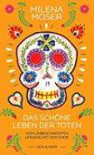 Das schöne Leben der Toten, Moser, Milena, Kein & Aber AG, EAN/ISBN-13: 9783036958187